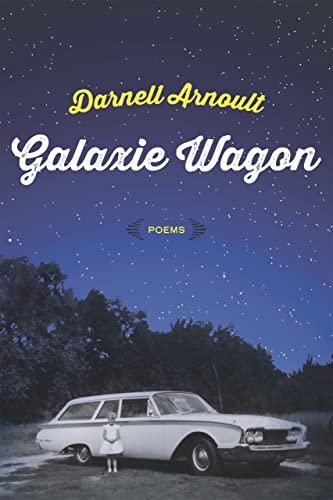 9780807162811: Galaxie Wagon: Poems