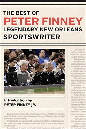 9780807163061: The Best of Peter Finney, Legendary New Orleans Sportswriter