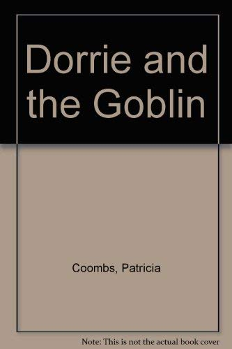9780807200643: Dorrie and the Goblin