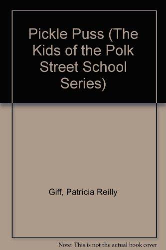 9780807201459: Pickle Puss (The Kids of the Polk Street School Series)