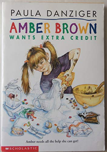 9780807203637: Amber Brown Wants Extra Credit