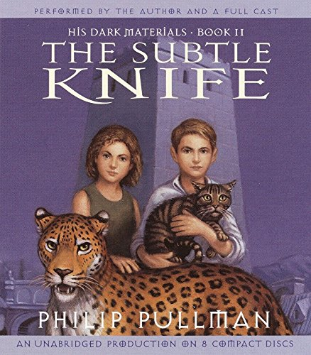 His Dark Materials, Book II: The Subtle Knife (Audio CD): Philip Pullman