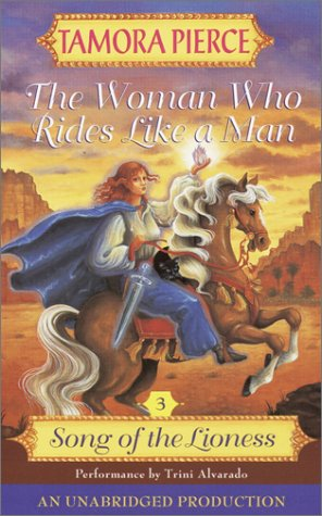 9780807206072: Song of the Lioness #3: The Woman Who Rides Like A Man (The Song of the Lioness)