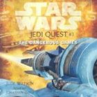 9780807210437: Star Wars: Jedi Quest #3: The Dangerous Games (AU Star Wars)