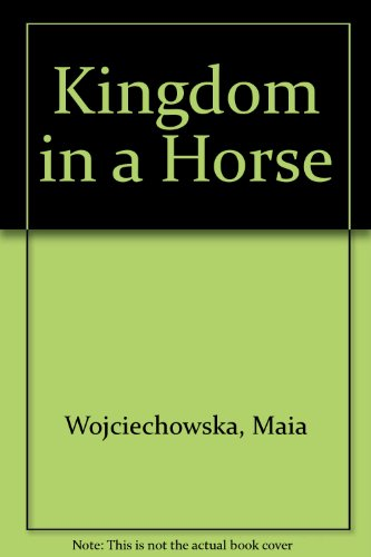 9780807210765: Kingdom in a Horse