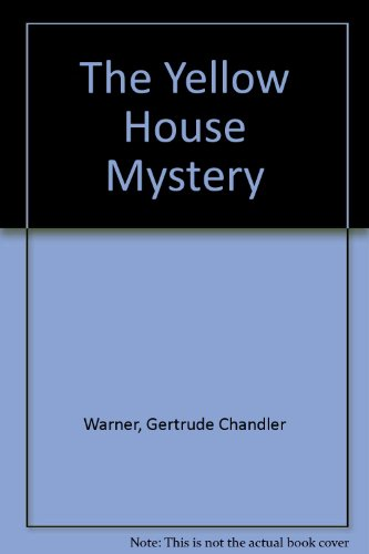 9780807214497: The Yellow House Mystery