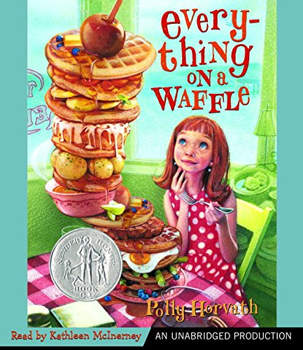 Everything on a Waffle 9780807215982 A New York Times Bestseller A Newbery Honor Book 2002 Primrose simply knows her parents did not perish at sea, but can't convince the other residents of Coal Harbour. But true sanctuary can always be found at a restaurant called The Girl on the Red Swing, where everything, including lasagna is served on a waffle.