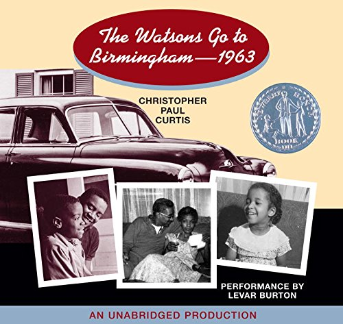 the Watsons go to Birmingham-1963: Christopher Paul Curtis