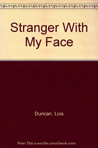 9780807218341: Stranger With My Face