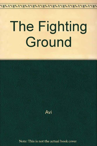9780807218440: The Fighting Ground