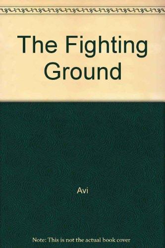 9780807218440: The Fighting Ground
