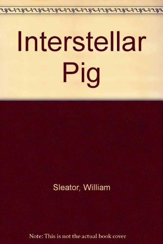 9780807218563: Interstellar Pig