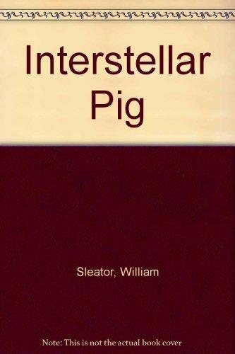 9780807218563: Interstellar Pig