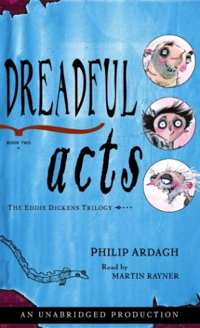 9780807218891: Dreadful Acts: The Eddie Dickens Trilogy