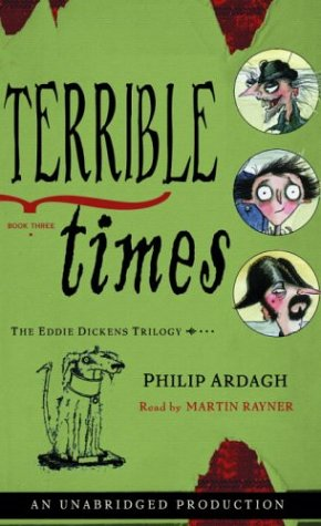 9780807218921: The Eddie Dickens Trilogy Book Three: Terrible Times