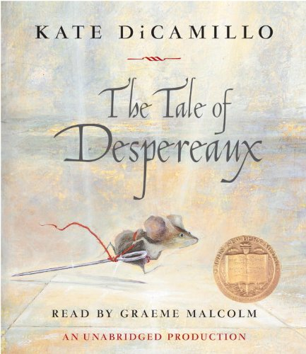 9780807220061: The Tale of Despereaux: Being the Story of a Mouse, a Princess, Some Soup, and a Spool of Thread