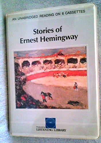 Stories of Ernest Hemingway/Audio Cassettes/Cxl504 (0807229210) by Ernest Hemingway