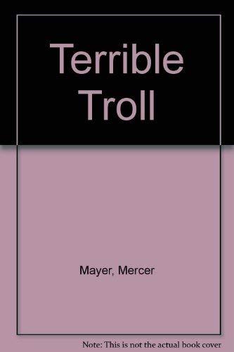 Terrible Troll: Mayer, Mercer