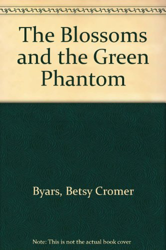 9780807273210: The Blossoms and the Green Phantom