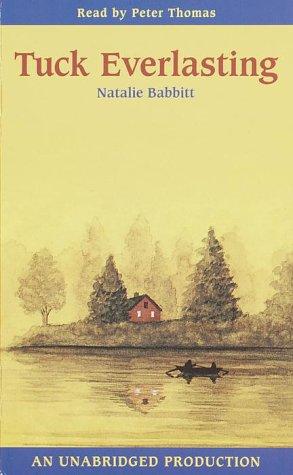 Tuck Everlasting: Babbitt, Natalie