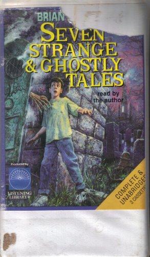 9780807276129: Seven Strange & Ghostly Tales