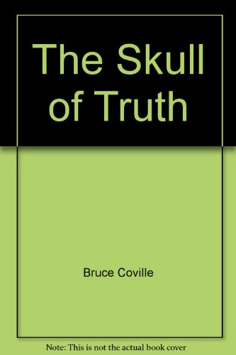 The Skull of Truth (0807278297) by Bruce Coville