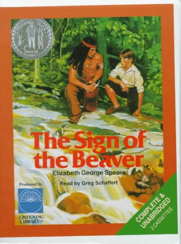 The Sign of the Beaver: Speare, Elizabeth George
