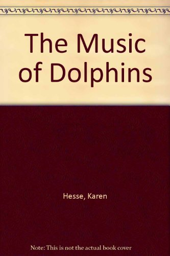9780807281352: The Music of Dolphins