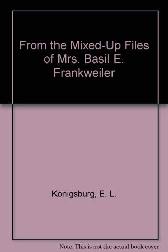 9780807285381: From the Mixed-Up Files of Mrs. Basil E. Frankweiler