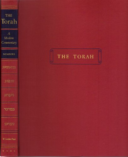 The Torah: A Modern Commentary Numbers: Plaut, W. Gunther