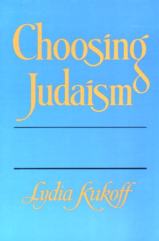 9780807401507: Choosing Judaism