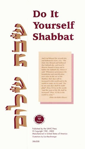Do It Yourself Shabbat: UAHC Press