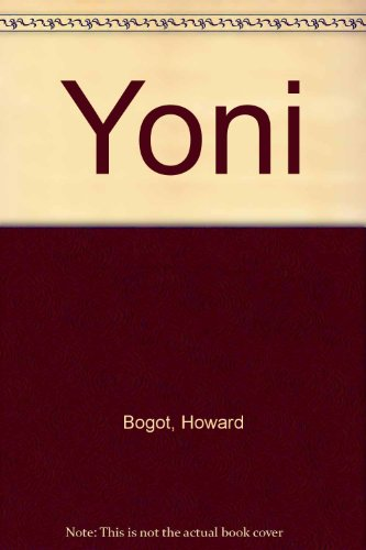 Yoni (0807401668) by Howard Bogot; Daniel B. Syme
