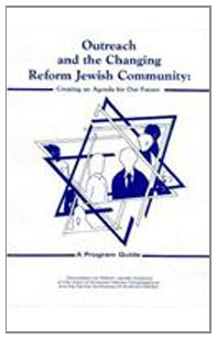 Outreach and the Changing Reform Jewish Community: UAHC Press