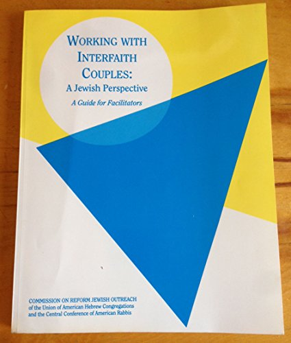 Working with Interfaith Couples: A Jewish Perspective: Uahc Press