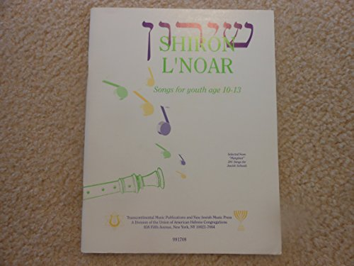Shiron L Noar: Songs for Youth Age: n/a
