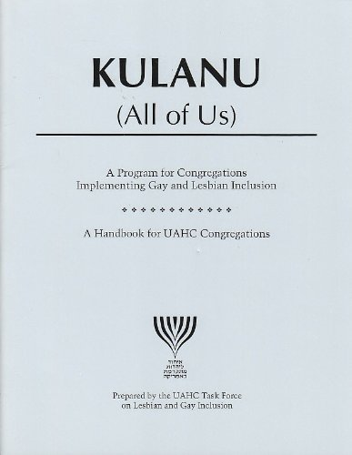 Kulanu: All of Us- A Program and: UAHC Press