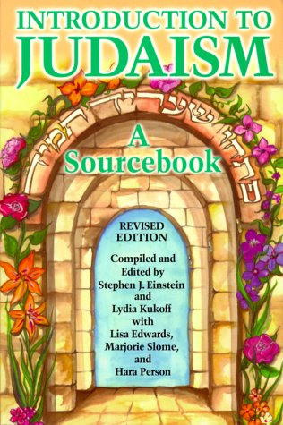Introduction to Judaism: A Source Book: Lydia Kukoff