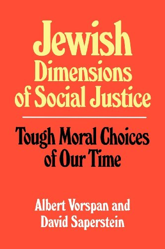 9780807406502: Jewish Dimensions of Social Justice: Tough Moral Choices of Our Time