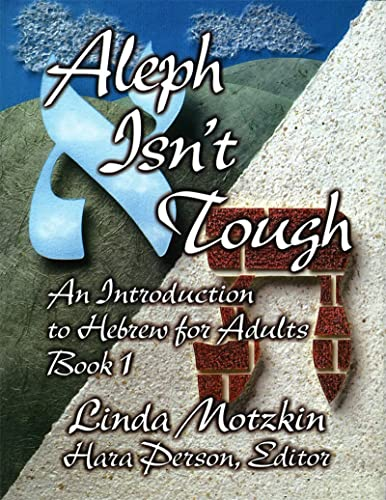 9780807407264: Aleph Isn't Tough: An Introduction to Hebrew for Adults : Book 1