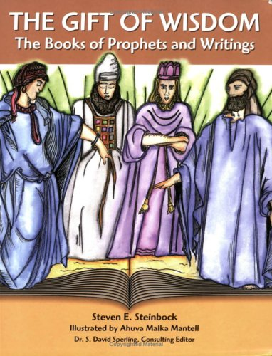 9780807407523: The Gift of Wisdom: The Books of Prophets and Writings