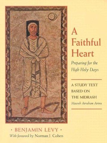A Faithful Heart: Preparing for the High: Benjamin Levy