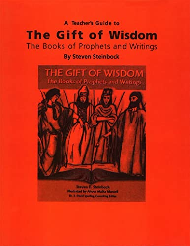 9780807407592: The Gift of Wisdom: The Books of Prophets and Writings