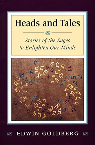 9780807407974: Heads and Tales: Stories of the Sages to Enlighten Our Minds