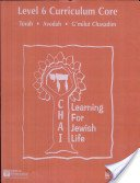 9780807408308: Chai, Learning for Jewish Life: Second Grade Curriculum Core