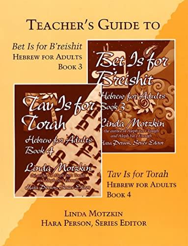 Bet is for B'reishit and Tav is for Torah Teacher's Guide (0807408468) by Linda Motzkin