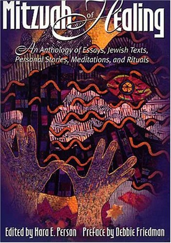 9780807408568: The Mitzvah of Healing: An Anthology of Jewish Texts, Meditations, Essays, Personal Stories, and Rituals