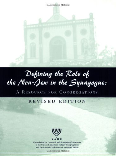 9780807408810: Defining the Role of the Non-Jew in the Synagogue: A Resource for Congregations