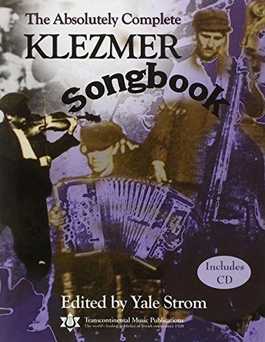 9780807409473: The Absolutely Complete Klezmer Songbook