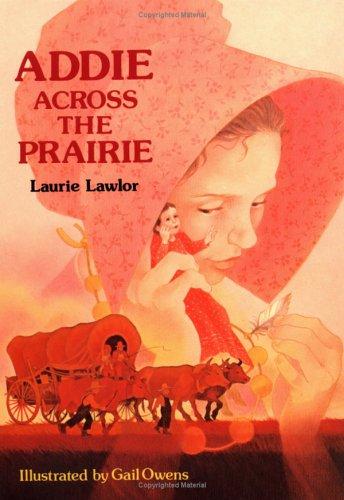 9780807501658: Addie Across the Prairie